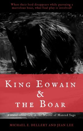 King Eowain and the Boar by mdellert1172