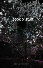 book o' stuff by -_-RavenGirl-_-