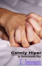 Calmly Hyper by demisromantic18up