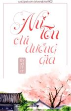 ( EDIT) Nữ Tôn chi Dưỡng Gia by phuongthao1902