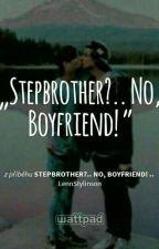 Stepbrother?.. No, Boyfriend! - Larry by LennStylinson