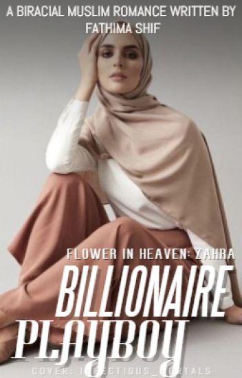 (Billionaire Playboy) A Flower in Heaven - Zahra