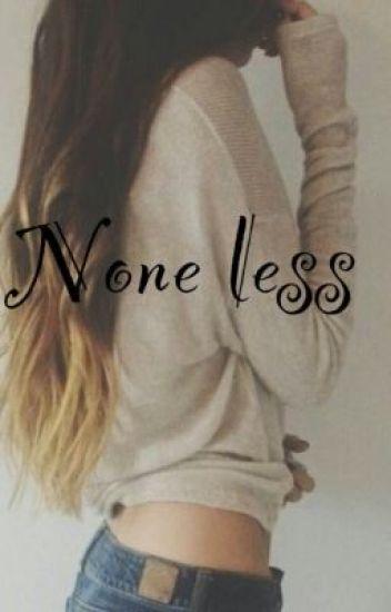 none less (Cameron Dallas fanfic) COMPLETE