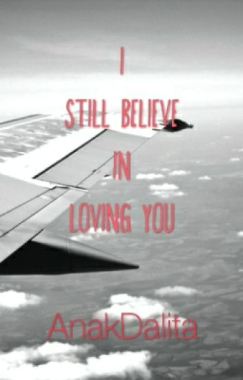 I Still Believe in Loving You