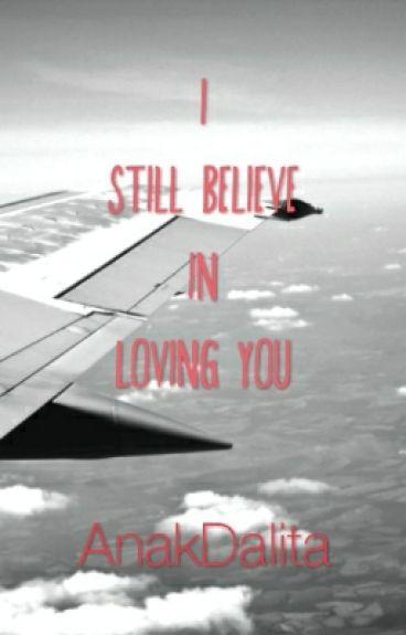 I Still Believe in Loving You