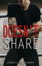 He Doesn't Share by JFstories