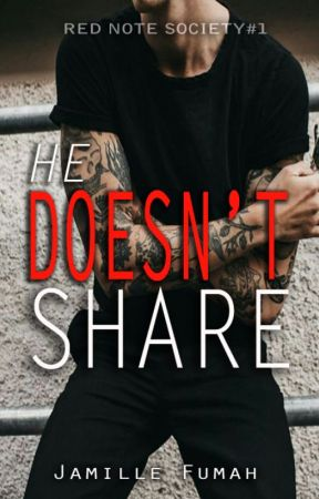 HE DOESN'T SHARE (R18) by JFstories