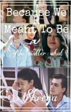 Kaira - Because We R Meant To Be Together ~no Matter What!! ✔️(completed)  by shreyab01