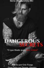 DANGEROUS SECRETS - Death Crew MC #1 by Crisvarga