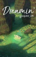 Dreamin' by infires_zoe