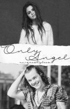 Only Angel ~ Harry Styles by uniquestylees