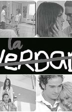 LA VERDAD by MariOrtegaGonzalez7