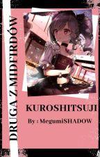 KUROSHITSUJI- Druga z Midfordów Cz:1- Zakończona by MegumiSHADOW