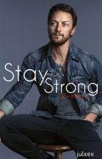 Stay Strong  (X-men First Class ff) by julxex