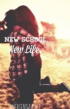New School, New Life. by divergentweasley