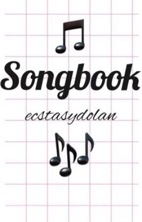 Songbook 🎶 by ecstasydolan