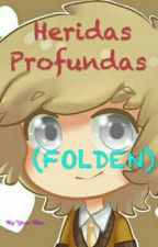 Heridas Profundas (Folden) by Roxy-Chan-Yaoi