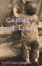Castiels Lost Lover (Cass x Reader) by 67_ChevyImpala