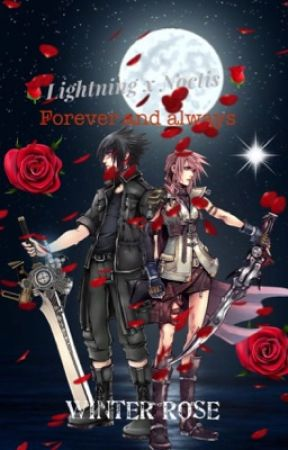 Lightning X Noctis Forever And Always A N Wattpad