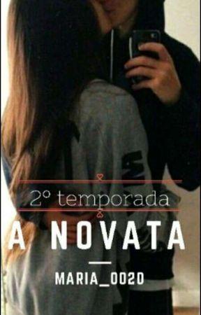 A Novata (segunda temporada)  by Maria_0020