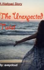 The Unexpected Twist by aveycloud