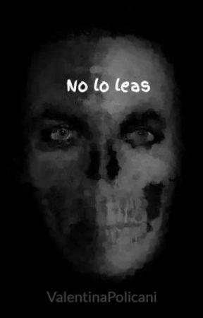 No lo leas by ValentinaPolicani