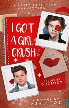i got a girl crush ♕ larry by asheetos