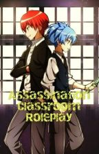 Assassination Classroom Roleplay! by lA-lB-lC-lD-l