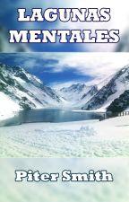 Lagunas Mentales by PiterSmith