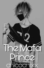 The Mafia Prince  by Chicochixx