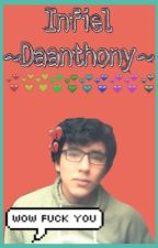 Infiel ~Daanthony~ by ValenCH35