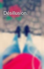 Désillusion. by Zouuuulie
