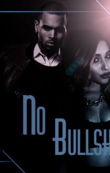 No Bullshit [Book One]