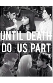 Until Death  Do Us Part by ZombieCeline