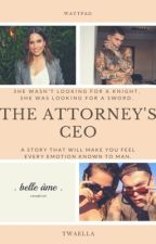 The Attorney's CEO by nutwellaa