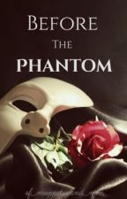 Before the Phantom by the_Kat_goes_moo