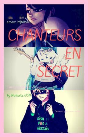♥CHANTEURS EN SECRET ♥ /AU/Cantantes en secretos //MLB//Hermanastros♠ by nathalia_054