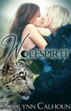 Wolfspirit (Otherside #2)  by KodilynnCalhoun
