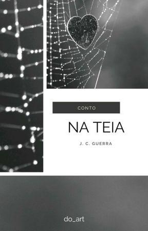 NA TEIA (conto) by do_art