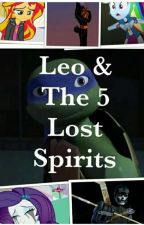 Leo And The 5 Lost Spirits by kiana1506