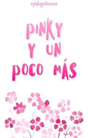 Pinky y un poco más  by xPinkyPrincessx