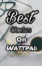Rekomendasi Best Stories On Wattpad by Queenis_