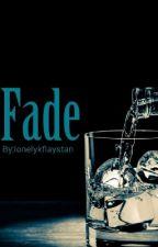 Inactive: Fade by lonelykflaystan