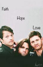 Faith, Hope, And Love (Dean x *suicidal* Reader) by LookItsNyxell