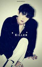 Killer [pcy;osh] by rxnjunxpcy