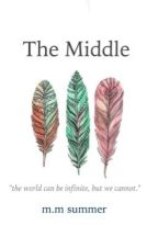 The Middle by seagreenseeblue