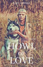Howl of Love by emwi_n00na