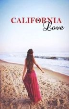 California Love by thecoolwritergirl