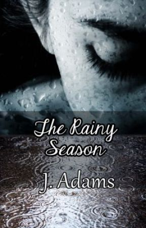 The Rainy Season by jewela