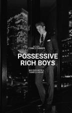 Possessive Rich Boys by comicsthinker